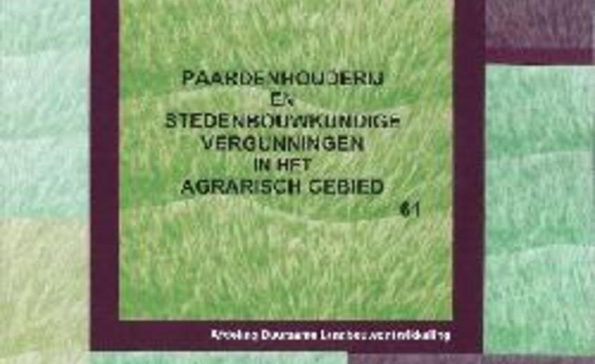 Voor u gelezen: Paardenhouderij & stedenbouwkundige vergunningen...